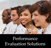 Call Centre Agent Performance Evaluation Solutions