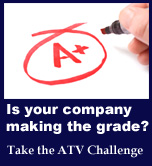 Is your company making the grade? Take the ATV Challenge.